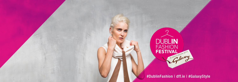 Dublin Fashion Festival Overview