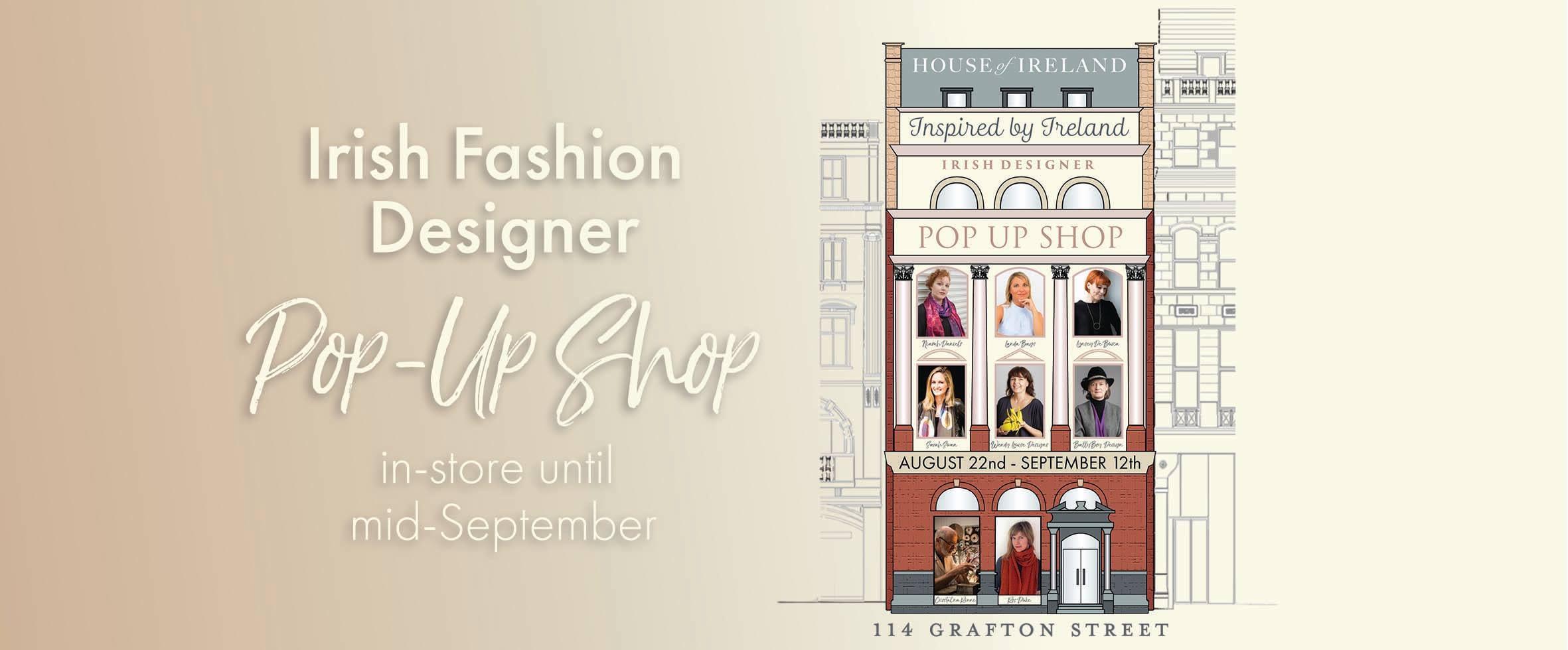 Irish Fashion Designers Pop Up Shop At House Of Ireland Dublintown